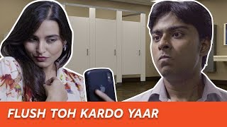 People You Hate In A Washroom | Being Indian