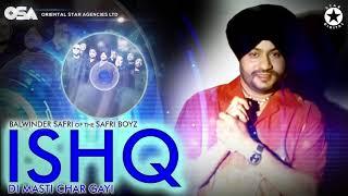Ishq Di Masti Char Gayi   The Safri Boyz   Balwinder Safri   official full video   OSA Official