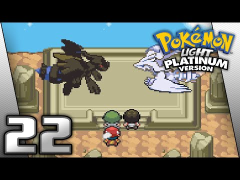 Pokémon Light Platinum - Episode 22: Zekrom and Reshiram