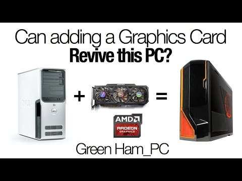 Can a new Graphics card revive an Old PC?