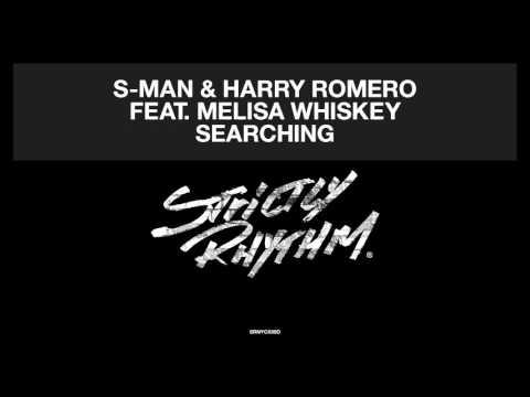 S-Man & Harry Romero featuring Melisa Whiskey 'Searching'