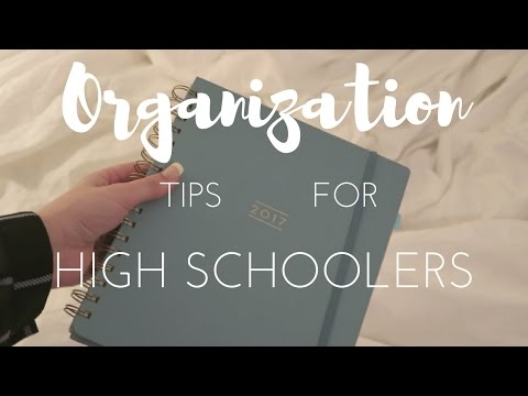 Organization tips for high schoolers!