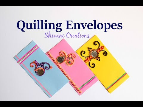 Part 1: Quilling Shagun Envelopes For Rakhi/ Handmade Quilled Envelope