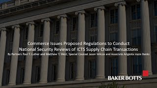 Commerce Issues Proposed Regulations to Conduct National Security Reviews of ICTS Transactions