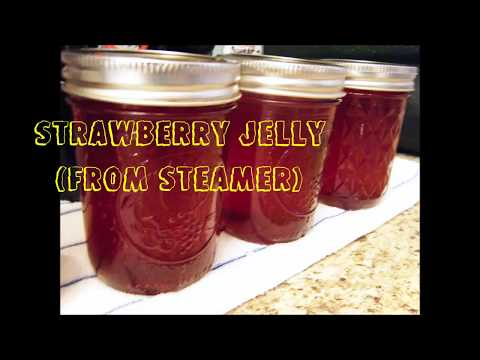 Canning 101: Strawberry Jelly & Syrup!  (Steamer Version)