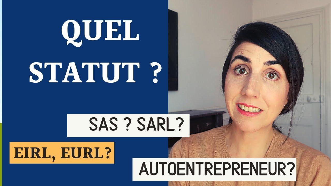 SAS SARL EIRL  EURL AUTOENTREPRENEUR : COMMENT CHOISIR?