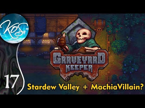 Graveyard Keeper Ep 17: TAKING CARE OF THE DEAD - (Alpha) First Look - Let's Play, Gameplay