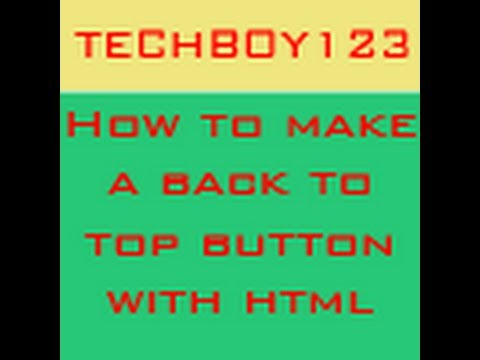 Making a Back to Top button with HTML - HD