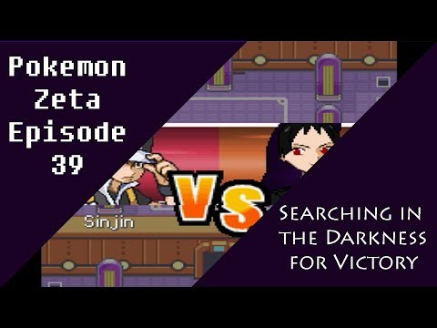 Pokemon Zeta Episode 39: Searching in the Darkness for Victory