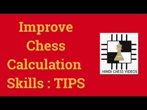Chess : How to Improve Calculation Skills - TIPS
