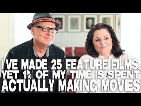 I've Made 25 Feature Films, Yet 1% Of My Time Is Spent Actually Making Movies