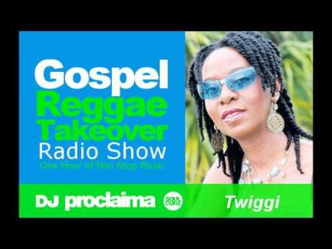 ONE HOUR Gospel Reggae 2017   DJ Proclaima Reggae Takeover Radio Show 17th March 2017
