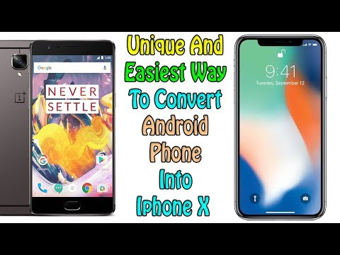 Unique And Easiest Way To Convert Android Phone Into Iphone X 2018 [Get Iphone X Features]😍😍