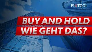 Buy And Hold: Aber Wie Geht Das?