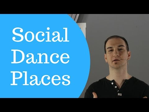 4 Places To Social Dance  (For Ballroom dancers)