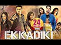 Download Ekkadiki (EPC) 2018 Latest South Indian Full Hindi Dubbed Movie | Nikhil | Action Movie MP3,3GP,MP4