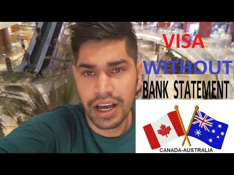 Visa Without Bank Statement Canada Australia