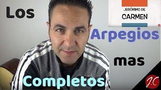 EL MEJOR Y MÁS COMPLETO ARPEGIO QUE EXISTE PARA GUITARRA. Jerónimo de Carmen-Guitarra Flamenca
