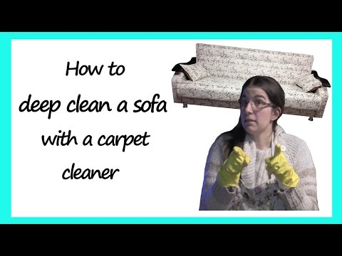 How to Deep Clean a Sofa with a Carpet Cleaner