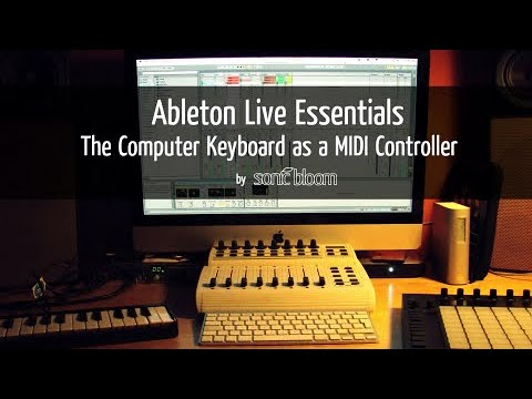 Ableton Live Tutorial: The Computer Keyboard as a MIDI Controller