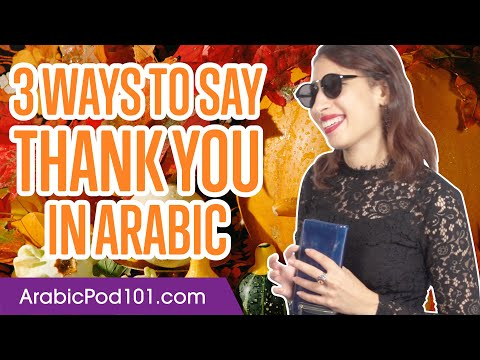 3 Ways to Say Thank You in Arabic