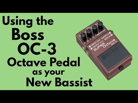 Using the Boss OC-3 Octave Pedal as Your New Bassist