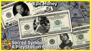 Epic Money | Sacred Symbols: A PlayStation Podcast Episode 150