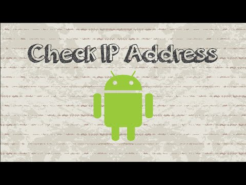 How to check IP address Android phone / tablet