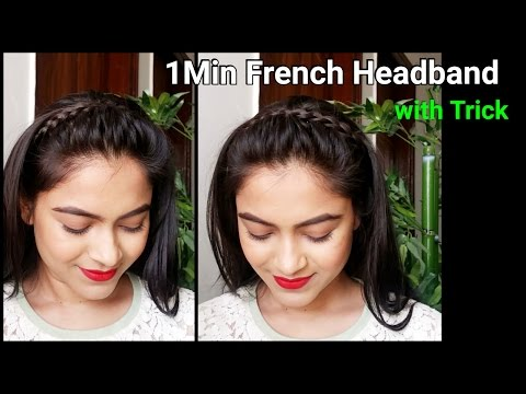 1 Min French Headband with trick//Braid hairstyles for medium to long hair//Indian hairstyles