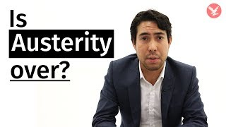 Austerity: is it really over for the UK?