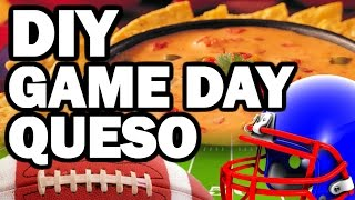 DIY Game Day Queso Dip, Corinne VS Cooking #3