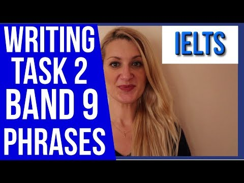 IELTS BAND 9 WRITING TASK 2 USEFUL PHRASES AND STRUCTURES