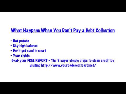 Debt Collection - What Happens When You Don't Pay?