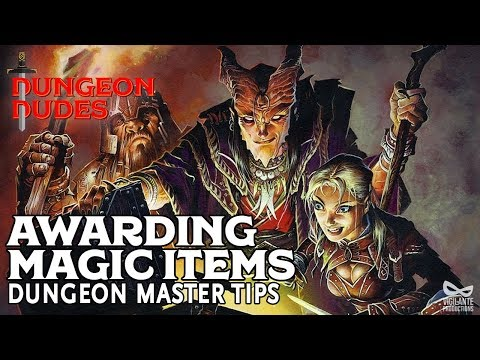 Awarding Magic Items in Dungeons and Dragons 5e
