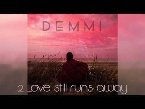 Love still runs away