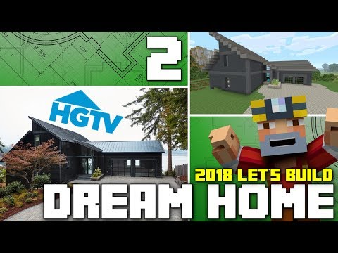Minecraft Xbox One: Let's Build The HGTV Dream Home 2018! (Part 2)