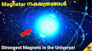 Magnetars-Most Magnetic Object in the Universe | Malayalam Space Science | 47 ARENA