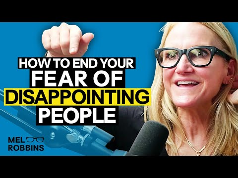 Cure your fear of disappointing people | MELROBBINSLIVE EP 3