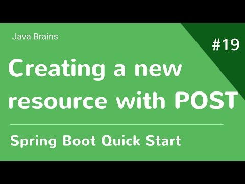 Spring Boot Quick Start 19 - Creating a new resource using POST