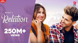 Relation : Nikk Ft Mahira Sharma | Official Music Video