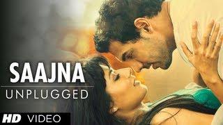 Saajna Unplugged I Me Aur Main Full Video Song Feat.Falak