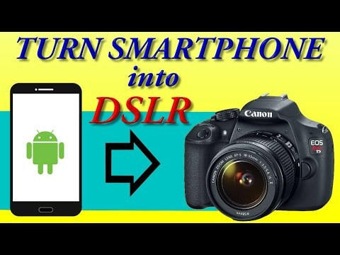 How to convert any android device into DSLR camera