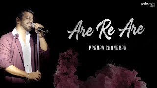 Are Re Are - Unplugged Cover | Pranav Chandran | Dil To Pagal Hai | Shahrukh Khan
