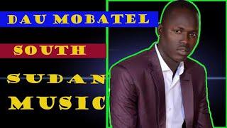 ATHOK JOK  BY ~DAU MOBATEL ~SOUTH SUDAN MUSIC 2018