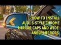 How to install Audi S style chrome matte mirror covers caps on Audi A4 A5 Q5 LED turn signal (2018)