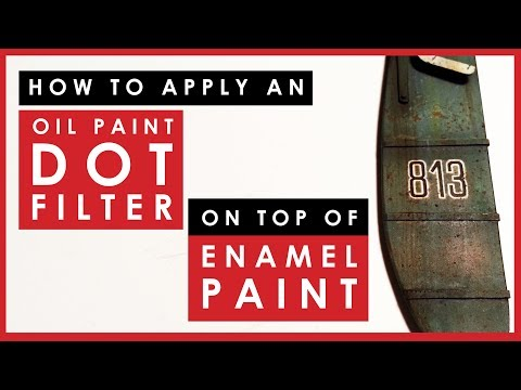 How to apply oil paint dot filters over enamel paint - a scale model weathering tip