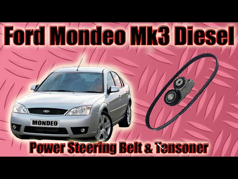 Ford Mondeo Mk3 Power Steering Belt And Tensioner Diesel TDDI How To Replace