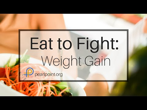 Eat To Fight: Weight Gain