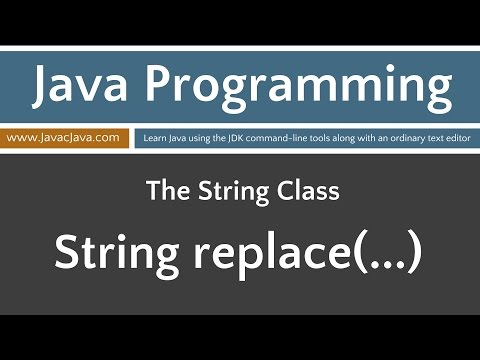 Learn Java Programming - String Class Tutorials replace(...)