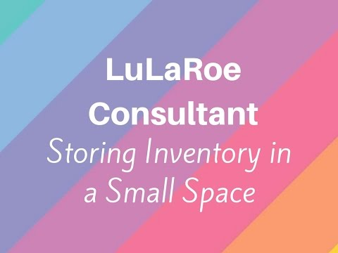How to sell LuLaRoe: tiny space edition! Selling LuLaRoe in a small apartment